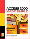 Access 2000 Made Simple, Stephen, Moira, 0750641827