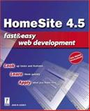 Homesite 4.5 Fast and Easy Web Development, Gosney, John, 0761531823