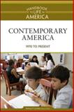Contemporary America, 1970 to Present, , 0816071829