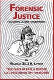 Forensic Justice, William H. Lippert, 1412021820