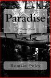Paradise, Romain Dolcy, 1497341825