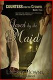 Saved by the Maid, Downs, Lindsay, 1631051822