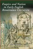 Empire and Nation in Early English Renaissance Literature, Mottram, Stewart, 1843841827