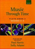 Music Through Time, Adams, Sally and Harris, Paul, 019357182X