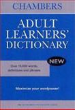Chambers Adult Learner's Dictionary, , 0550101829