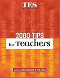2000 Tips for Teachers, Packard, Nick and Race, Phil, 0749431822