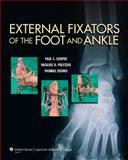 External Fixators of the Foot and Ankle, Zgonis, Thomas and Cooper, Paul, 145117182X