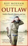 Outlaw, Roy Moxham, 1846041821