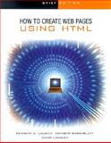 How to Create Web Pages Using HTML, Laudon, Kenneth, 0072471824