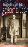 Recollections and Letters of Robert E. Lee, , 0486461823
