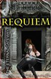 Requiem : The Eternal Gateway, Jones, S. B., 0983681821