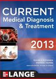 Current Medical Diagnosis and Treatment 2013, Papadakis, Maxine and McPhee, Stephen J., 007178182X