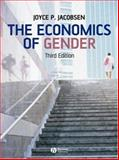 The Economics of Gender, Jacobsen, Joyce P., 1405161825