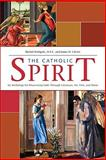The Catholic Spirit, Michel Bettigole and James D. Childs, 1594711828