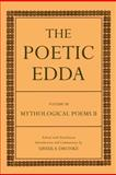 The Poetic Edda : Volume III Mythological Poems II, Ursula Dronke, 0198111827