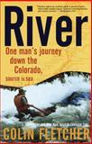 River, Colin Fletcher and Colin Fletcher, 0375701826