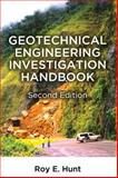 Geotechnical Engineering Investigation Handbook, Hunt, Roy E., 0849321824