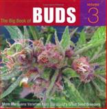 More Marijuana Varieties from the World's Great Seed Breeders, , 0932551823