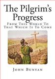 The Pilgrim's Progress, John Bunyan, 1494261820