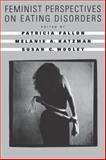 Feminist Perspectives on Eating Disorders 9781572301825