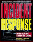 Incident Response : Investigating Computer Crime, Prosise, Chris, 0072131829