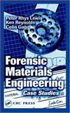A Casebook of Forensic Engineering, Lewis, Petre Rhys and Gagg, Colin, 0849311829