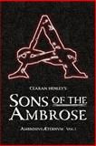 Sons of the Ambrose, Cearan Henley, 1478721820