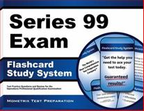 Series 99 Exam Flashcard Study System : Series 99 Test Practice Questions and Review for the Operations Professional Qualification Examination, Series 99 Exam Secrets Test Prep Team, 1630941824