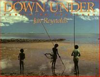 Down Under, J. Reynolds, 0152241825