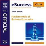 CIMA Learning System Fundamentals of Business Economics, Adams, Steve and CIMA Publishing Staff, 0750681829