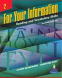 For Your Information 2 : Reading and Vocabulary Skills, Blanchard, Karen Lourie and Root, Christine, 0131991825