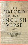 The Oxford Book of English Verse, , 0192141821
