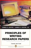 Principles of Writing Research Papers, Lester, Jim D., 0205791824