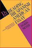 Rereading the Spanish American Essay, , 0292751826