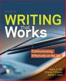 Writing That Works : Communicating Effectively on the Job, Oliu, Walter E. and Brusaw, Charles T., 0312541821