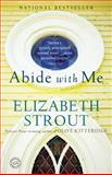 Abide with Me, Elizabeth Strout, 0812971825
