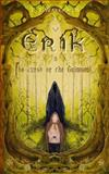Erik and the Curse of the Grimisoul, L. Wakefield, 1495391825