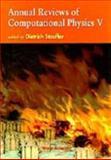 Annual Reviews of Computational Physics V, Dietrich Stauffer, 9810231822