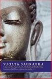 Sugata Saurabha : An Epic Poem from Nepal on the Life of the Buddha, Hridaya, Chitta Dhar and Lewis, Todd T., 0195341821
