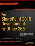 Pro SharePoint 2010 Development for Office 365, Dave Milner and Bart McDonough, 1430241829