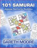 Jigsaw Samurai Sudoku: 101 Samurai, Gareth Moore, 1481111825