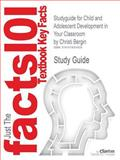 Outlines and Highlights for Child and Adolescent Development in Your Classroom by Christi Bergin, Cram101 Textbook Reviews Staff, 1619051826