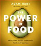 The Power of Food, Adam Hart, 1770501827