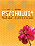 Psychology : Making Connections, Feist, Gregory J. and Rosenberg, Erika, 0073531839