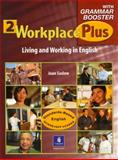 Workplace Plus : Living and Working in English, Saslow, Joan and Collins, Tim, 013033183X