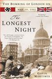 The Longest Night, Gavin Mortimer, 0425211835
