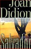 Salvador, Joan Didion, 0679751831
