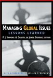 Managing Global Issues : Lessons Learned, Simmons, P. J. and de Jonge Oudraat, Chantal, 087003183X