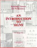 Reading Chinese for Proficiency : An Introduction to Signs, Yao, Tao-chung, 0887101836