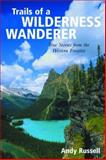 Trails of a Wilderness Wanderer, Andy Russell, 1585741833